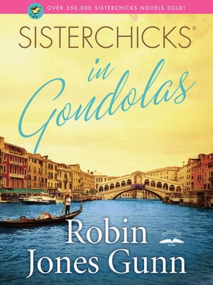 cover image of Sisterchicks in Gondolas!