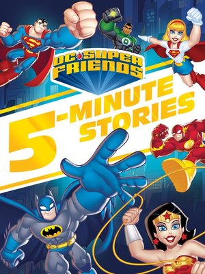 cover image of DC Super Friends 5-Minute Story Collection