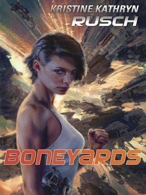 cover image of Boneyards