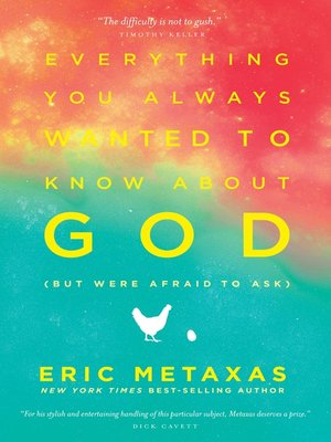 cover image of Everything You Always Wanted to Know About God (but were afraid to ask)