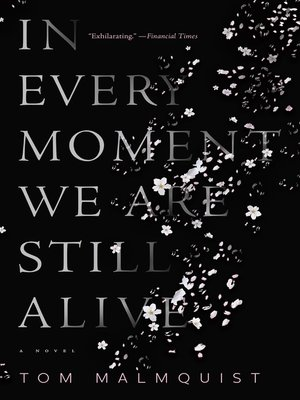 cover image of In Every Moment We Are Still Alive