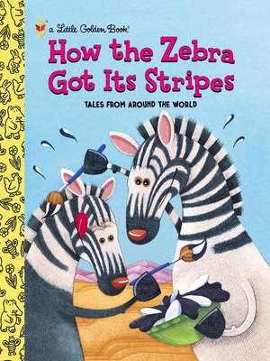 cover image of How the Zebra Got Its Stripes