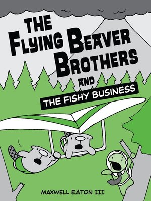 cover image of The Flying Beaver Brothers and the Fishy Business