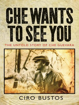 cover image of Che Wants to See You