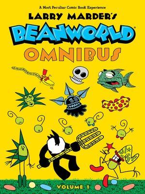 cover image of Beanworld, Omnibus Volume 1