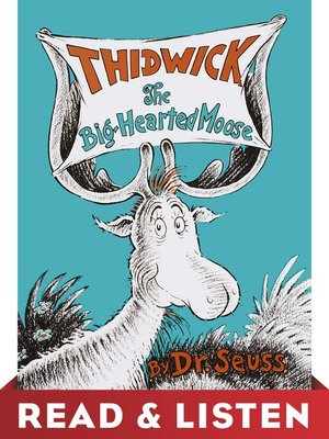 cover image of Thidwick the Big-Hearted Moose