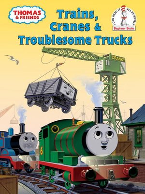 cover image of Trains, Cranes and Troublesome Trucks (Thomas & Friends)