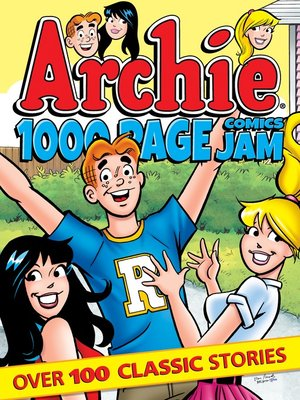 cover image of Archie 1000 Page Comics Jam
