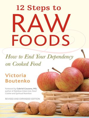 cover image of 12 Steps to Raw Foods