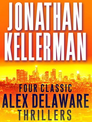 cover image of Four Classic Alex Delaware Thrillers 4-Book Bundle