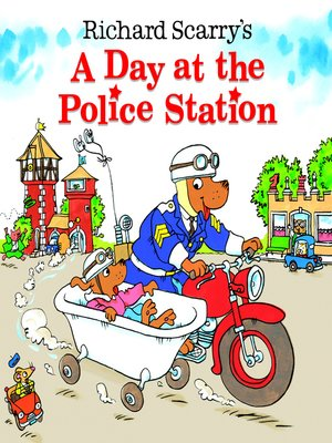 cover image of Richard Scarry's a Day at the Police Station