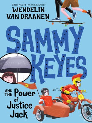 cover image of Sammy Keyes and the Power of Justice Jack