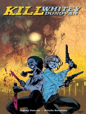 cover image of Kill Whitey Donovan
