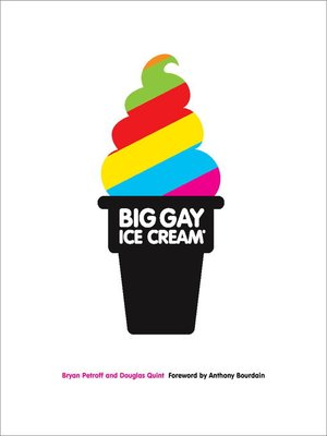 cover image of Big Gay Ice Cream