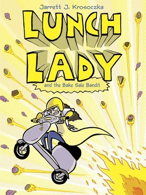 cover image of Lunch Lady and the Bake Sale Bandit