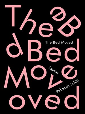 cover image of The Bed Moved