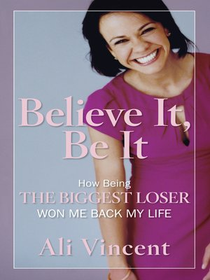cover image of Believe It, Be It