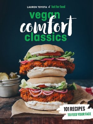 cover image of Hot for Food Vegan Comfort Classics