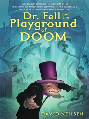 cover image of Dr. Fell and the Playground of Doom