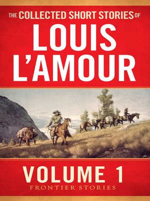 cover image of The Collected Short Stories of Louis L'Amour, Volume 1
