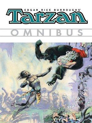 cover image of Edgar Rice Burroughs' Tarzan Omnibus