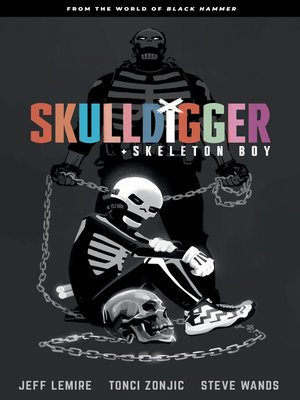 cover image of Skulldigger and Skeleton Boy