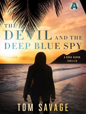 cover image of The Devil and the Deep Blue Spy