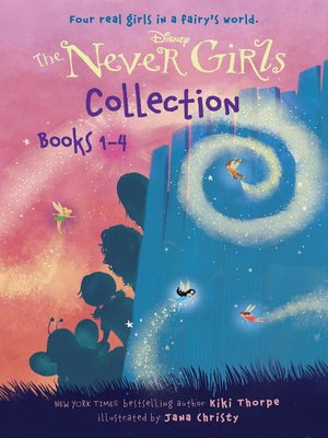 cover image of The Never Girls Collection, Books 1-4