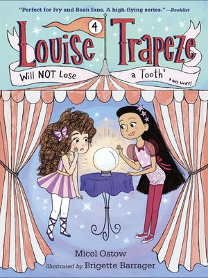 cover image of Louise Trapeze Will NOT Lose a Tooth
