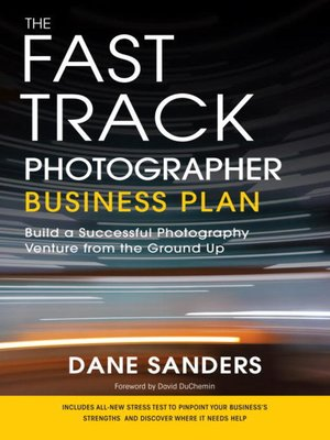 cover image of The Fast Track Photographer Business Plan