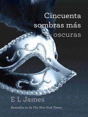 cover image of Cincuenta sombras más oscuras