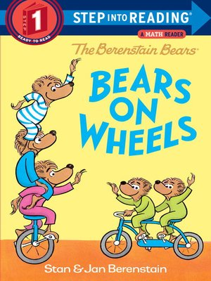 cover image of The Berenstain Bears Bears on Wheels
