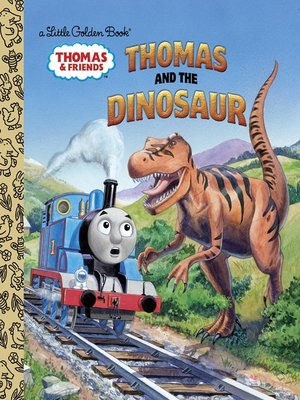 cover image of Thomas and the Dinosaur (Thomas & Friends)