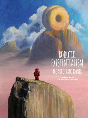 cover image of Robotic Existentialism: The Art of Eric Joyner