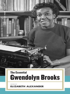 cover image of The Essential Gwendolyn Brooks