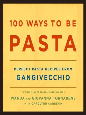 cover image of 100 Ways to Be Pasta