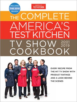 cover image of The Complete America's Test Kitchen TV Show Cookbook 2001-2019