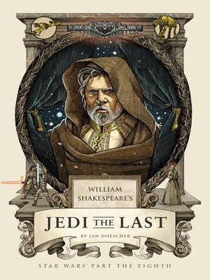 cover image of William Shakespeare's Jedi the Last