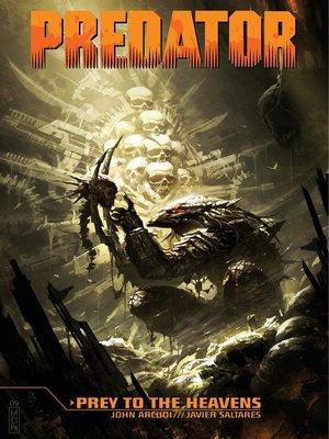 cover image of Predator: Prey to the Heavens