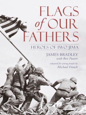 Flags of Our Fathers by James Bradley · OverDrive (Rakuten