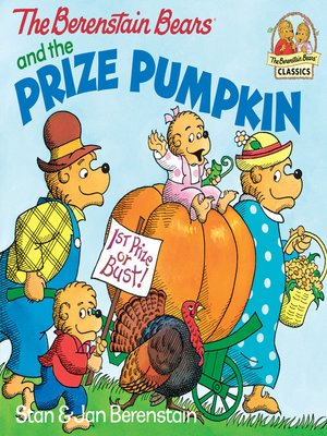 cover image of The Berenstain Bears and the Prize Pumpkin
