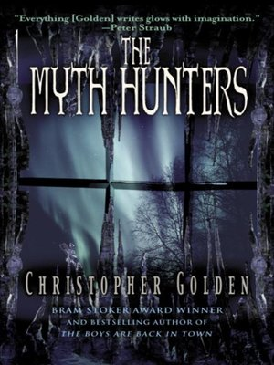 cover image of The Myth Hunters