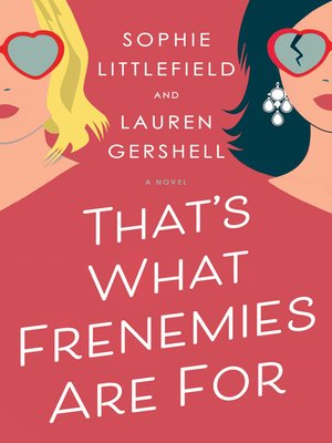 cover image of That's What Frenemies Are For