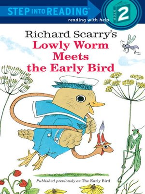 cover image of Richard Scarry's Lowly Worm Meets the Early Bird