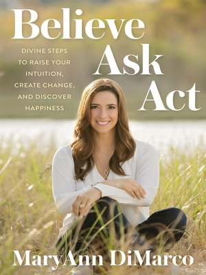 cover image of Believe, Ask, Act