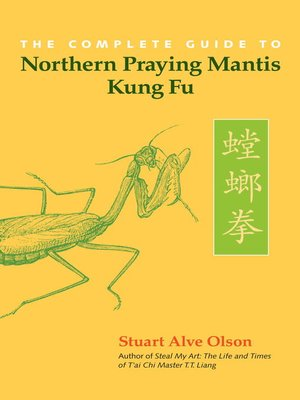 cover image of The Complete Guide to Northern Praying Mantis Kung Fu