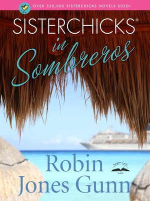 cover image of Sisterchicks in Sombreros