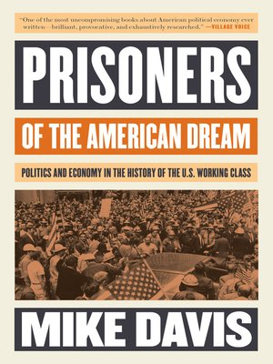 cover image of Prisoners of the American Dream