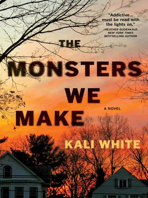 cover image of The Monsters We Make