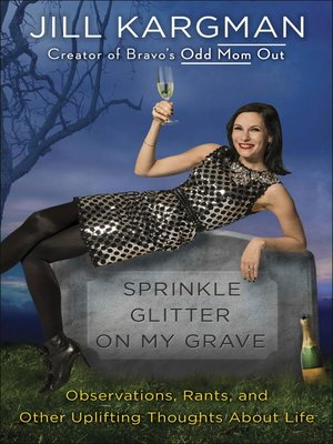 cover image of Sprinkle Glitter on My Grave